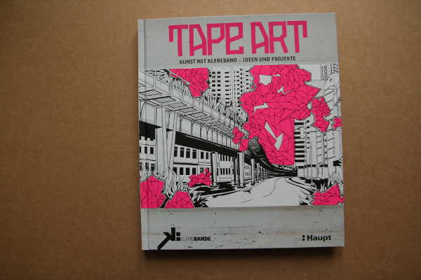 Klebebande: Tape Art, Haupt Verlag